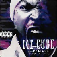 Ice Cube: War & peace vol 2