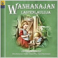 V/A : Wanhanajan lastenlauluja - Lasten leikkilaulut