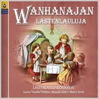 V/A: Wanhanajan lastenlauluja 4 - Lastenlaulusuosikkeja