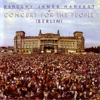 Barclay James Harvest: A concert for the people (Berlin)