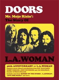 Doors: Mr Mojo Risin' - The Story Of LA Woman