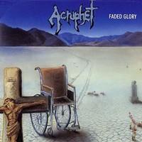 Acrophet: Faded glory