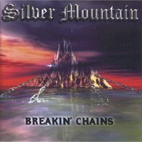 Silver Mountain: Breakin' chains