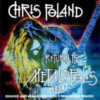 Poland, Chris: Return To Metalopolis 2002