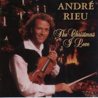 Rieu, André : The christmas I love