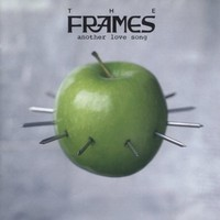Frames: Another love song