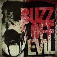 Buzz Off Evil: Profound Taste of Gore