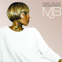 Blige, Mary J.: Growing Pains