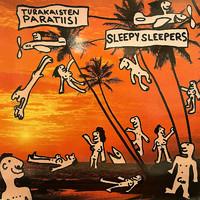 Sleepy Sleepers : Turakaisten paratiisi