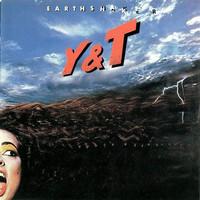 Y&T: Earth Shaker