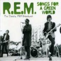REM: Songs for a green world