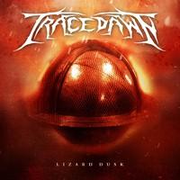 Tracedawn: Lizard dusk