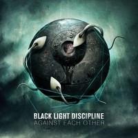 Black Light Discipline: Against each other