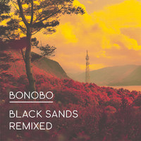 Bonobo: Black sands remixed