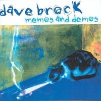Brock, Dave: Memos and demos