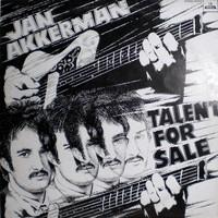 Akkerman, Jan: Talent for sale