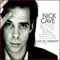 Cave, Nick : Live in Germany 1996