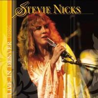 Nicks, Stevie: Live in Denver 1986