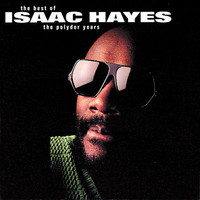 Hayes, Isaac: Best of the polydor years
