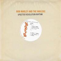 Marley, Bob: Upsetter revolution rhythm