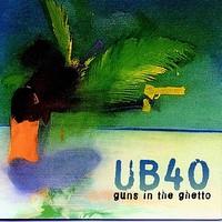 UB40: Guns in the ghetto