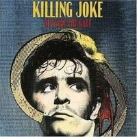 Killing Joke: Outside the gate