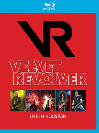 Velvet Revolver: Live in Houston + Rockpalast 2008