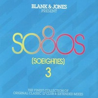 Blank & Jones: Present so8os (So eighties 3)