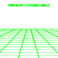 Trans Am: Futureworld