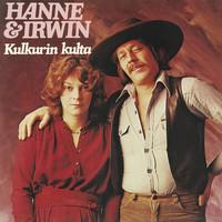Hanne ja Irwin: Kulkurin kulta