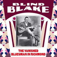 Blake, Blind: The Vanished Bluesman In Richmond