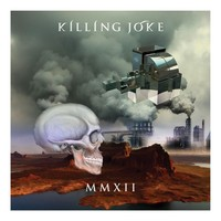 Killing Joke: MMXII
