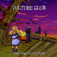 Vulture Club : Mary had a little lamb