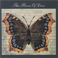 House of Love: The House of Love