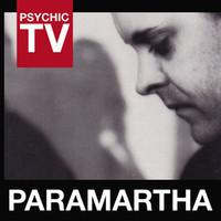 Psychic TV: Paramartha