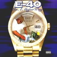 E-40: In A Major Way