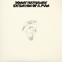 Hathaway, Donny: Extension Of A Man