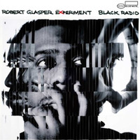 Glasper, Robert: Black radio