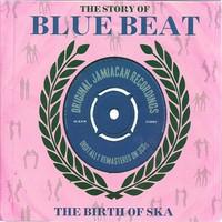 V/A: Story Of Blue Beat: The Birth Of Ska