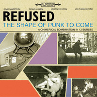 Refused : Shape of punk to come