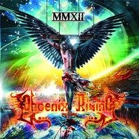 Phoenix Rising - Fire & Ashes: Mmxii