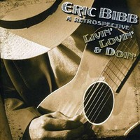 Bibb, Eric: Livin' Lovin' & Doin': A Retrospective
