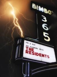 Residents: Talking Light: Bimbo's 365