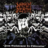 Napalm Death : From enslavement to obliteration -re-issue