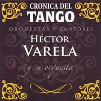 Varela, Hector: Cronica Del Tango