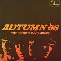 Spencer Davis Group: Autumn '66