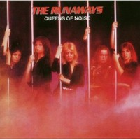 Runaways: Queens of Noise