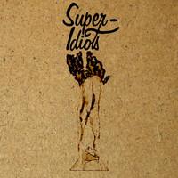 Super-Idiots: Music for non-idiots