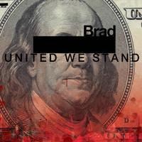 Brad: United we stand