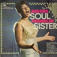 Franklin, Aretha: Soul sister